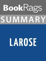 Summary & Study Guide: LaRose
