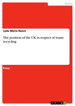 The position of the UK in respect of waste recycling