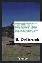 Bibliothek Indogermanischer Grammatiken, Band IV. Introduction to the Study of Language