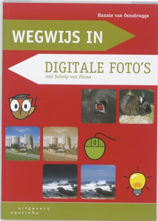 Wegwijs in / Digitale foto's - Hannie van Osnabrugge |