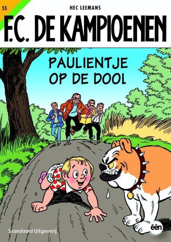 De Kampioenen 55 Paulientje Op De Dool - Hec Leemans  