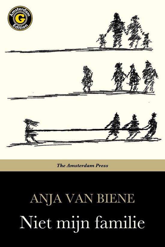 Niet mijn familie - Anja van Biene |