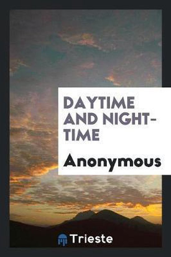 Daytime and Night-Time