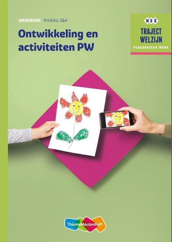 Traject Welzijn - Ontwikkeling en activiteiten PW Niveau 3 & 4 Werkboek - Marja Baseler pdf epub