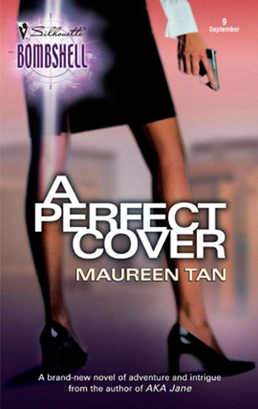 Boek cover A Perfect Cover (Mills & Boon Silhouette) van Maureen Tan (Onbekend)