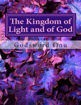 The Kingdom of Light and of God