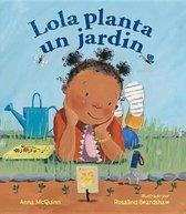 Lola Planta Un Jardin