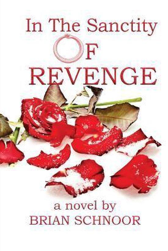 In The Sanctity of Revenge