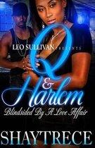 Q and Harlem