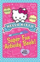 Boek cover Super Fun Activity Book! (Hello Kitty) van