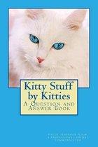 Kitty Stuff by Kitties
