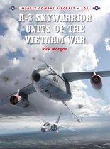 Boek cover A-3 Skywarrior Units of the Vietnam War van Rick Morgan