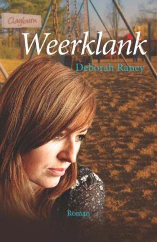Weerklank - Deborah Raney | Fthsonline.com