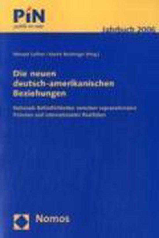 Die neuen deutsch-amerikanischen Beziehungen