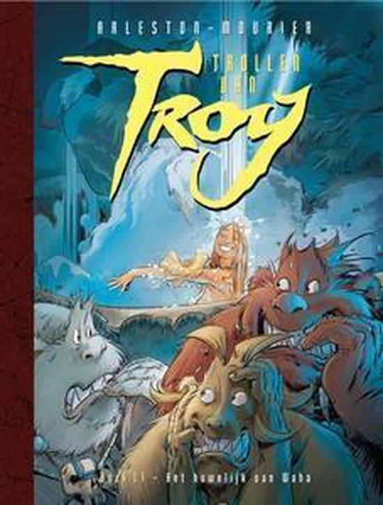 Trollen van Troy 17 - Het huwelijk van Waha - Christophe Arleston   Fthsonline.com