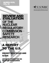 Review and Evaluation of the Nuclear Regulatory Commission Safety Research Program