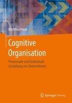 Cognitive Organisation