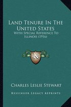 Land Tenure in the United States