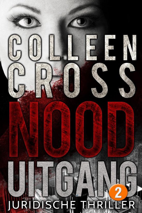 Katerina Carter thrillerserie 2 - Nooduitgang - deel 2 - Colleen Cross  