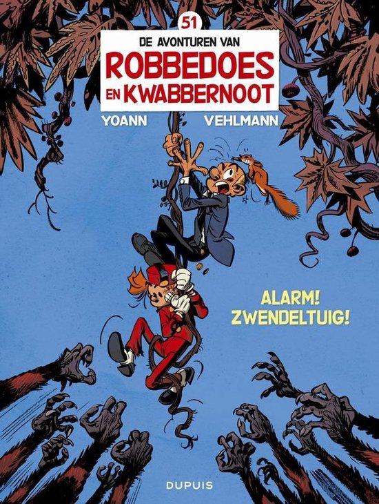 Robbedoes & kwabbernoot 51. alarm! zwendeltuig - Yoann  