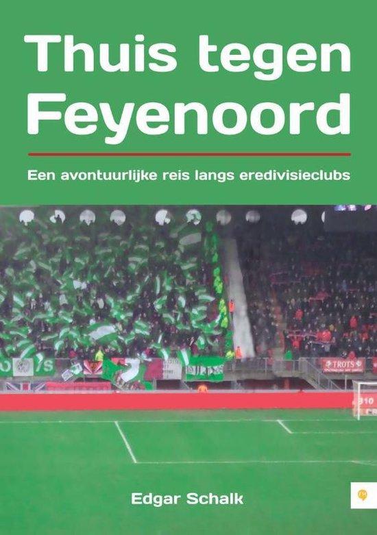 Cover van het boek 'Thuis Tegen Feyenoord'