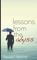 Lessons from the Abyss