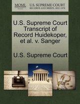 U.S. Supreme Court Transcript of Record Huidekoper, et al. V. Sanger