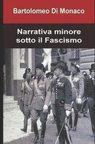 Narrativa minore sotto il Fascismo