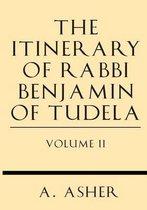 The Itinerary of Rabbi Benjamin of Tudela Vol II