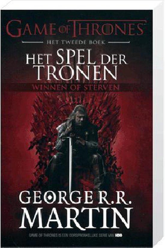 Het spel der Tronen, het Tweede Boek, Winnen of Sterven - George R.R. Martin  