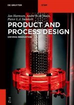 Product and Process Design