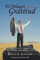 El Milagro de la Gratitud