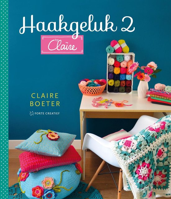 Haakgeluk 2 by Claire - Claire Boeter |