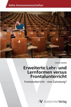 Erweiterte Lehr- Und Lernformen Versus Frontalunterricht