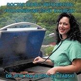 Doctor Mom's Prescription for Managing Food Allergies