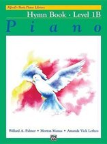Alfred's Basic Piano Library Hymn Book, Bk 1b