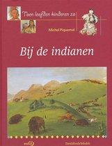 Bij De Indianen