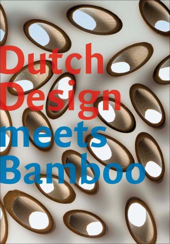 Dutch Design Meets Bamboo - Pablo van der Lugt |