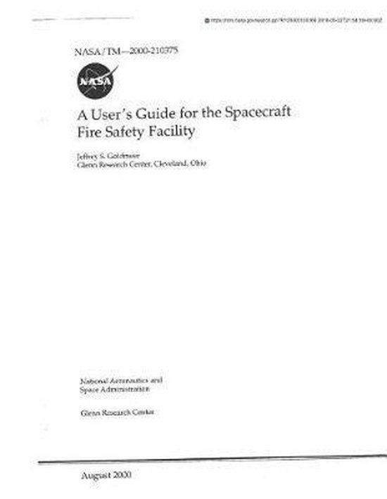 A User's Guide for the Spacecraft Fire Safety Facility