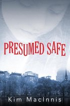 Presumed Safe