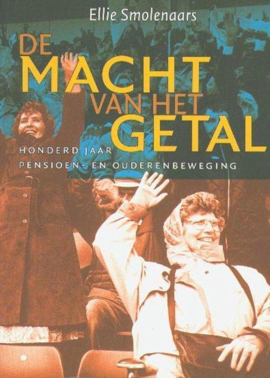 Cover van het boek 'De macht van het getal / druk 1' van E. Smolenaars