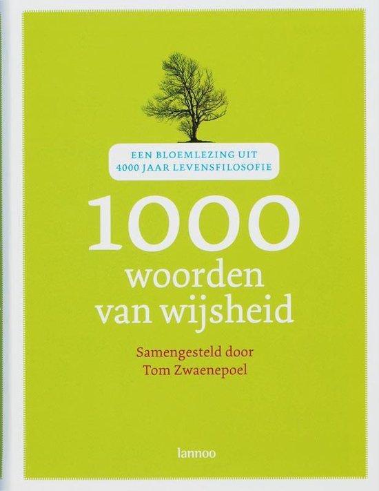 Cover van het boek '1000 woorden van wijsheid' van Tom Zwaenepoel