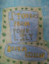 Stories from Pond Lily