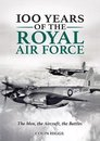 Boek cover 100 Years of The Royal Air Force van Colin Higgs (Onbekend)