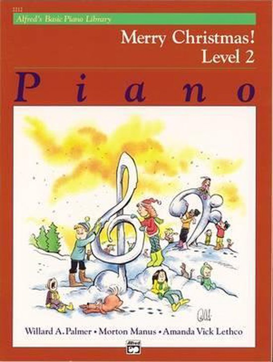 Boek cover Alfreds Basic Piano Library Merry Christmas!, Bk 2 van Willard A Palmer (Paperback)