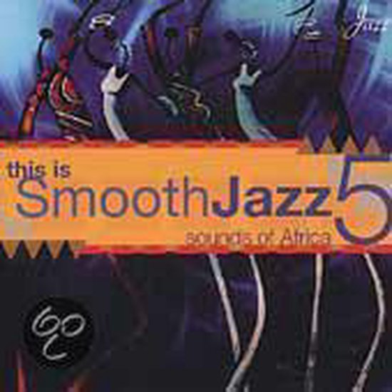 This Is Smooth Jazz 5