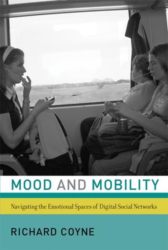 Boek cover Mood and Mobility van Richard Coyne (Hardcover)