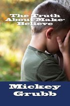 The Truth about Make-Believe