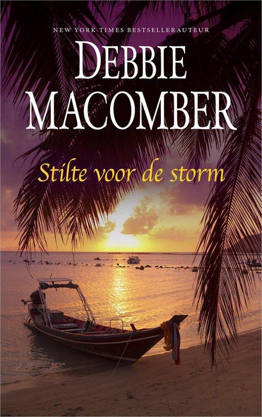 Stilte voor de storm - Debbie Macomber  