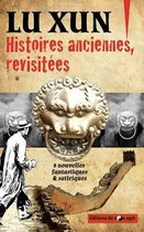 Histoires Anciennes, Revisitees